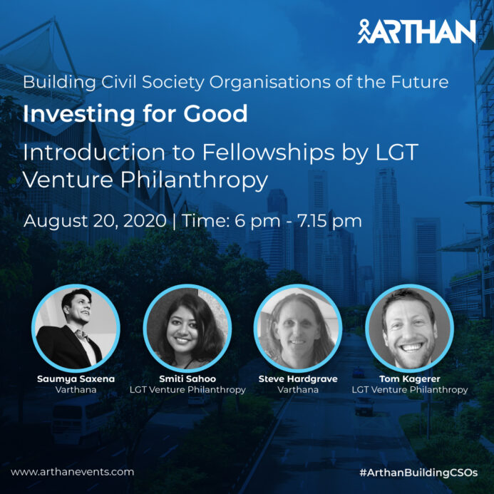 """Varthana CEO and Alumni Fellows discuss the added value of the LGT Impact Fellowship at Arthan's """"Investing for Good"""" conference"""